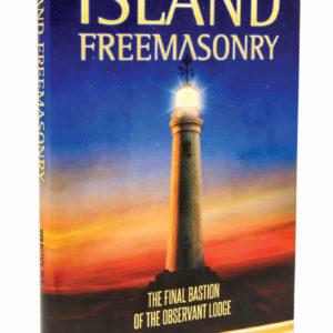 Island Freemasonry_John W. Bizzack_Freemasons Book