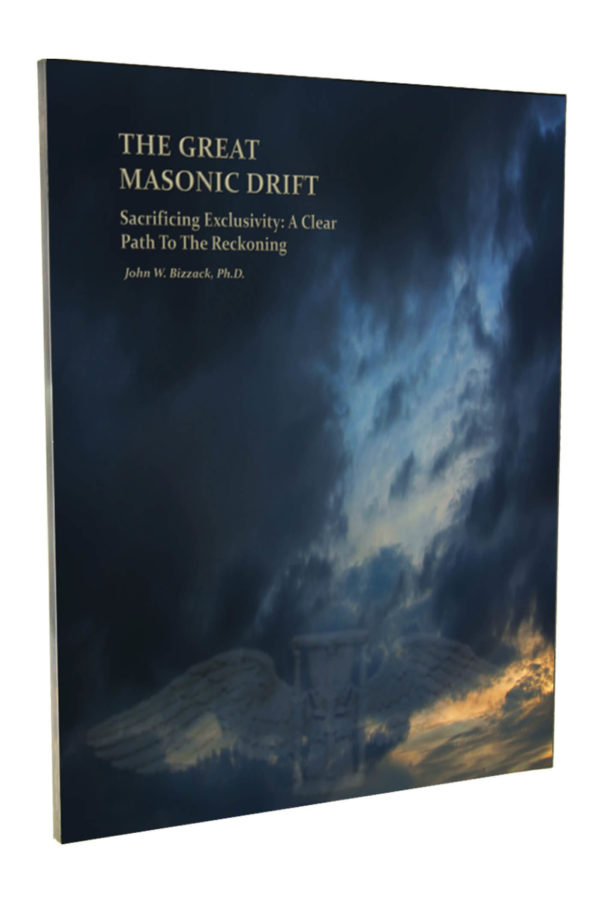 The Reckoning_The Great Masonic Drift_John W. Bizzack_Freemasons Essay